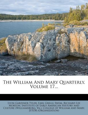 The William and Mary Quarterly, Volume 17...