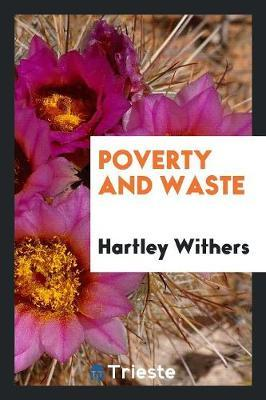 Poverty and waste