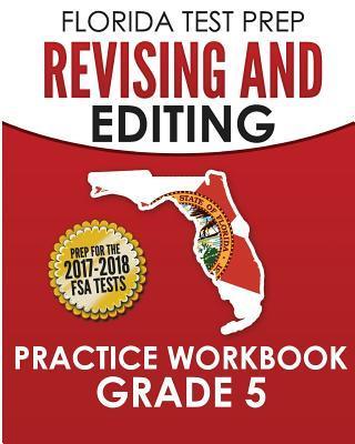 Florida Test Prep Revising and Editing Practice Workbook Grade 3