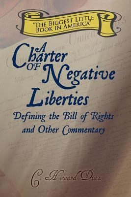 A Charter of Negative Liberties