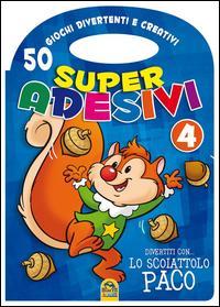 Divertiti con lo scoiattolo Paco. Super adesivi. Ediz. illustrata