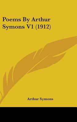 Poems by Arthur Symo...