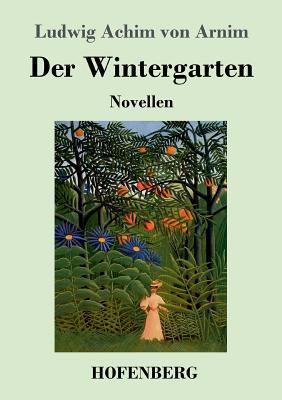 Der Wintergarten