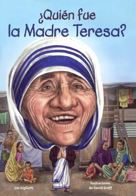 Quien fue la Madre Teresa?/ Who Was Mother Teresa?