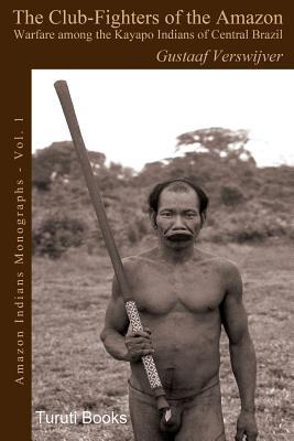 The Club-Fighters of the Amazon