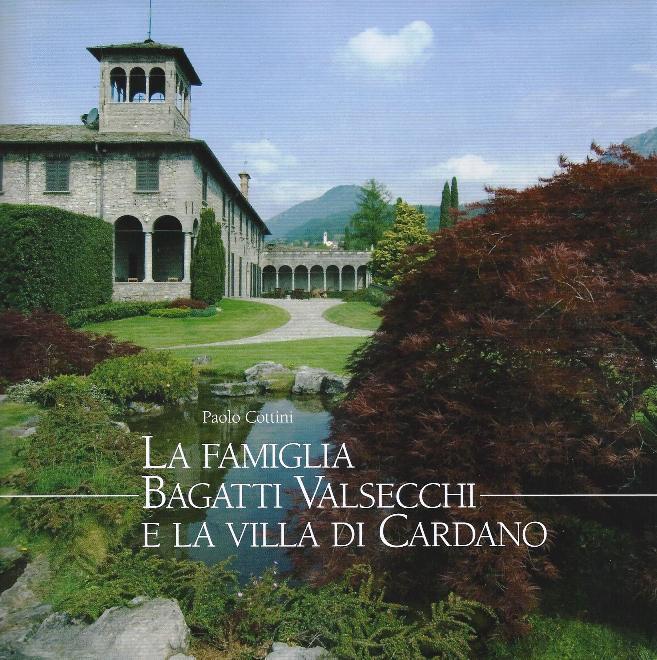La famiglia Bagatti Valsecchi e la villa di Cardano