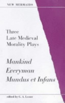 Three Late Medieval Morality Plays