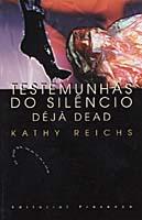 Testemunhas Silenciosas