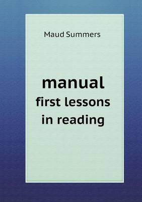 Manual First Lessons in Reading