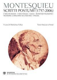 Scritti postumi (1757-2006). Testo francese a fronte