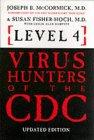 Level 4 Virus Hunters of the CDC