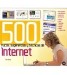 500 Trucos, sugerencias y técnicas de Internet