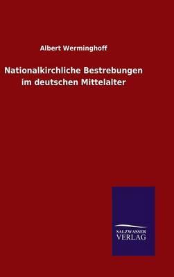 Nationalkirchliche Bestrebungen im deutschen Mittelalter