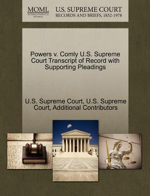 Powers V. Comly U.S. Supreme Court Transcript of Record with Supporting Pleadings