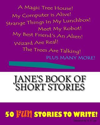 Jane's Book of Short Stories
