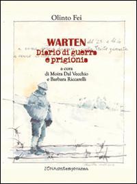 Warten. Diario di guerra e prigionia