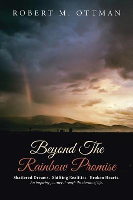 Beyond the Rainbow Promise