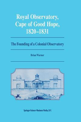 Royal Observatory, Cape of Good Hope 1820-1831
