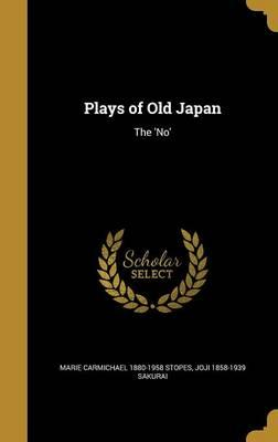 PLAYS OF OLD JAPAN