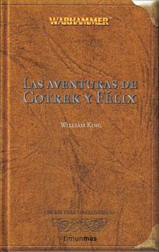 Las aventuras de Gotrek y Félix