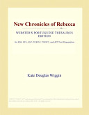 New Chronicles of Rebecca (Webster's Portuguese Thesaurus Edition)