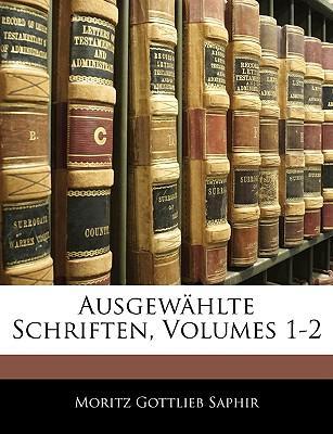 Ausgewählte Schriften, Erster Band