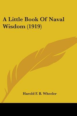 A Little Book Of Naval Wisdom