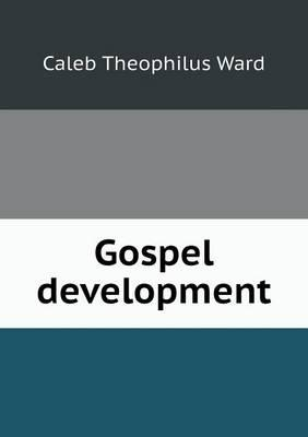 Gospel Development