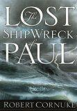 The Lost Shipwreck of Paul