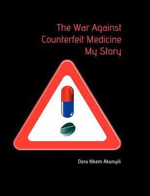The War Against Counterfeit Medicne