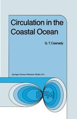 Circulation in the Coastal Ocean