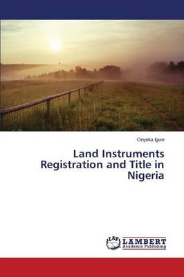 Land Instruments Registration and Title in Nigeria