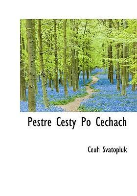 Pestr Cesty Po Cechach