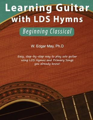 Learning Guitar With Lds Hymns