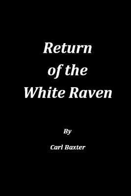 Return of the White Raven