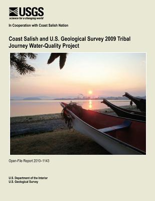 Coast Salish and U.S. Geological Survey 2009 Tribal Journey Water-Quality Project