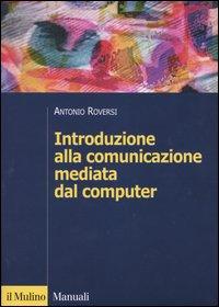 Introduzione alla comunicazione mediata dal computer