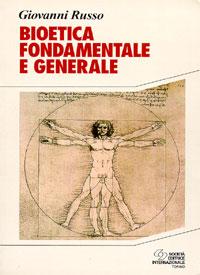Bioetica fondamentale e generale
