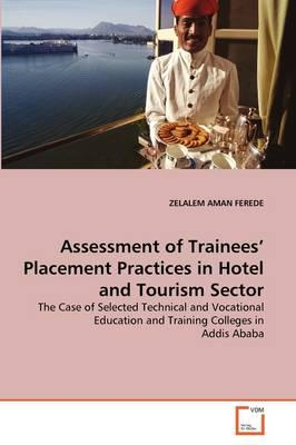 Assessment of Trainees' Placement Practices in Hotel and Tourism Sector