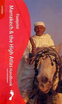 Footprint Marrakech and the High Atlas handbook