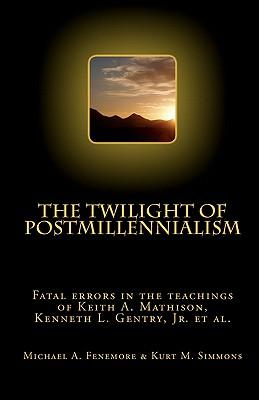 The Twilight of Postmillennialism