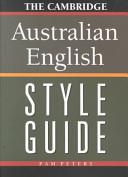 The Cambridge Australian English Style Guide