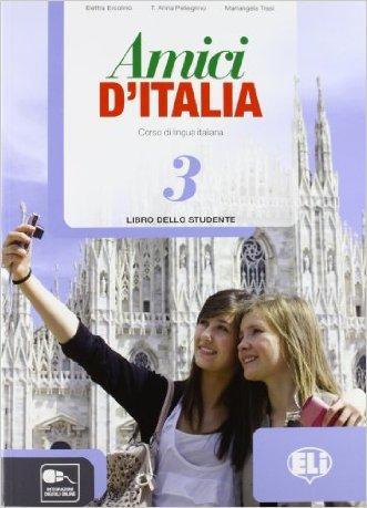 Amici d'Italia. Libro studente. Con espansione online. Con CD Audio. Per la Scuola media