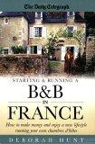 Starting & Running A B&B in France