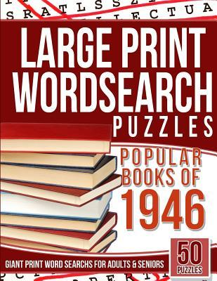 Large Print Wordsearch Puzzles Popular Books of the 1946