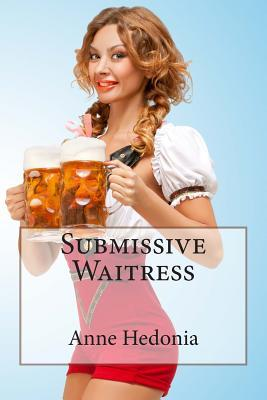 Submissive Waitress