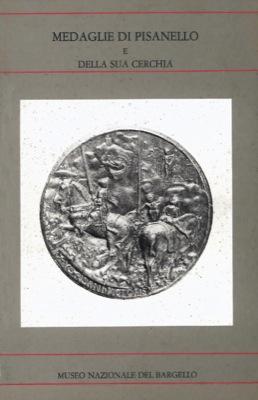 Medaglie di Pisanello e della sua cerchia