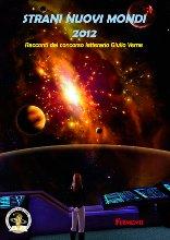 Strani nuovi mondi 2012