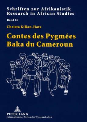 Contes Des Pygmees Baka Du Cameroun