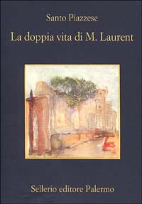 La doppia vita di M. Laurent